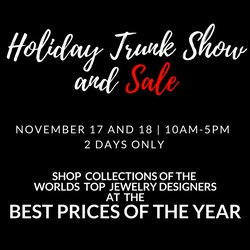 Holiday Trunk Show and Sale