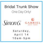 Bridal Trunk Show April 14 Simon G- Gabriel and Co