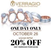 Save 20% on all Verragio Rings- ONE DAY ONLY! OCTOBER 26