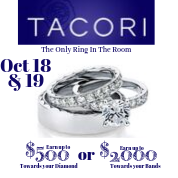 ALL TACORI WEEKEND at Adlers- October 18 and 19th